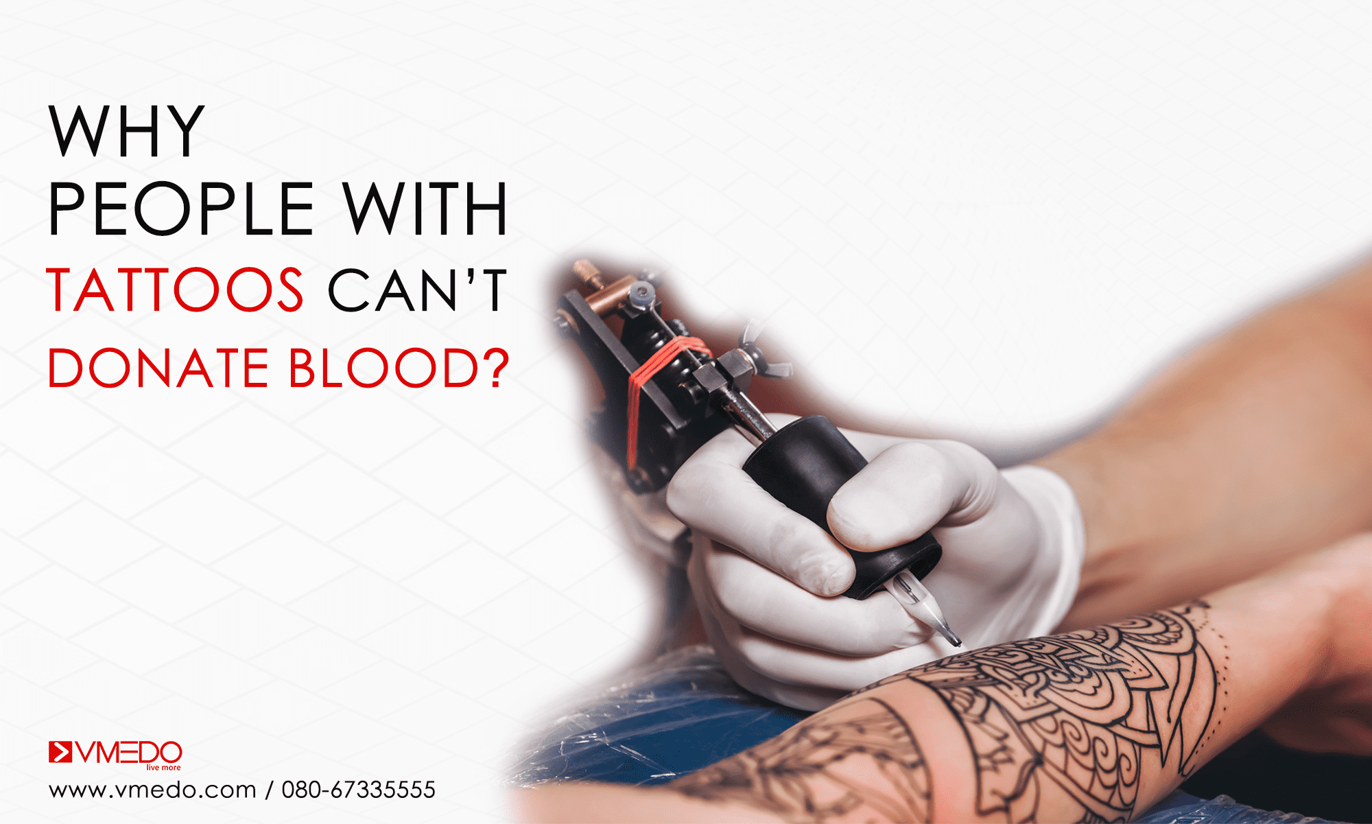 Why People With Tattoos Can't Donate Blood- VMEDO