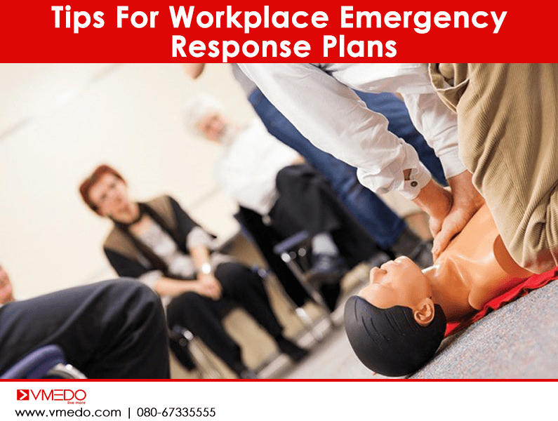 Tips For Workplace Emergency Response Plans- VMEDO