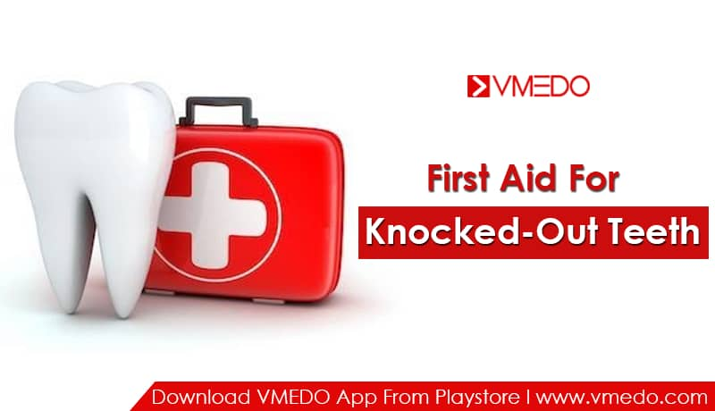 first aid for knocked out teeth