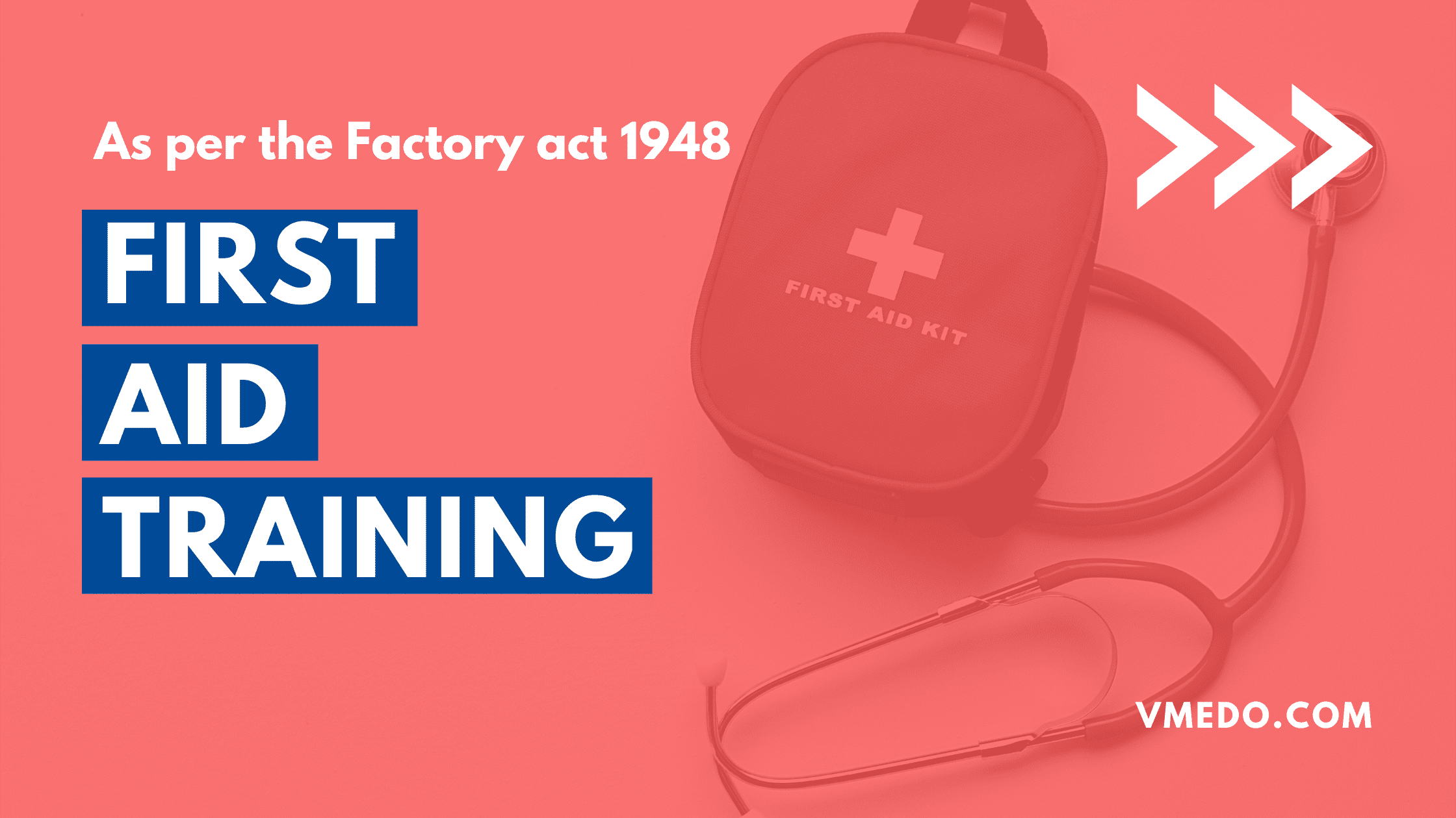 first aid training as per factories act 1948