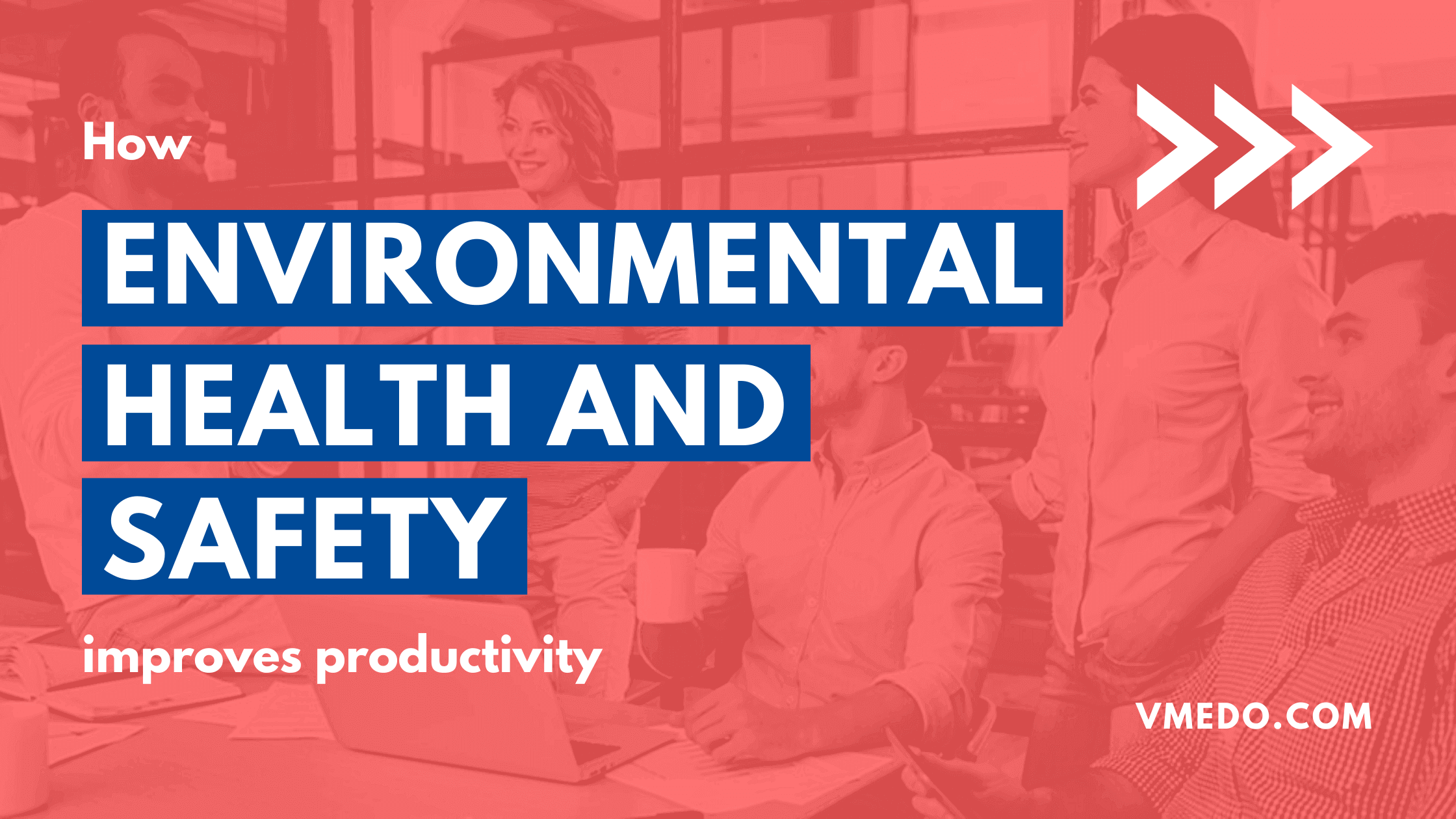 environmental health and safety