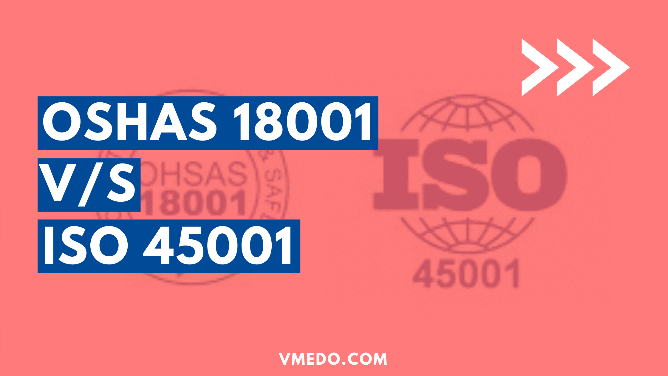iso 45001 and oshas 18001