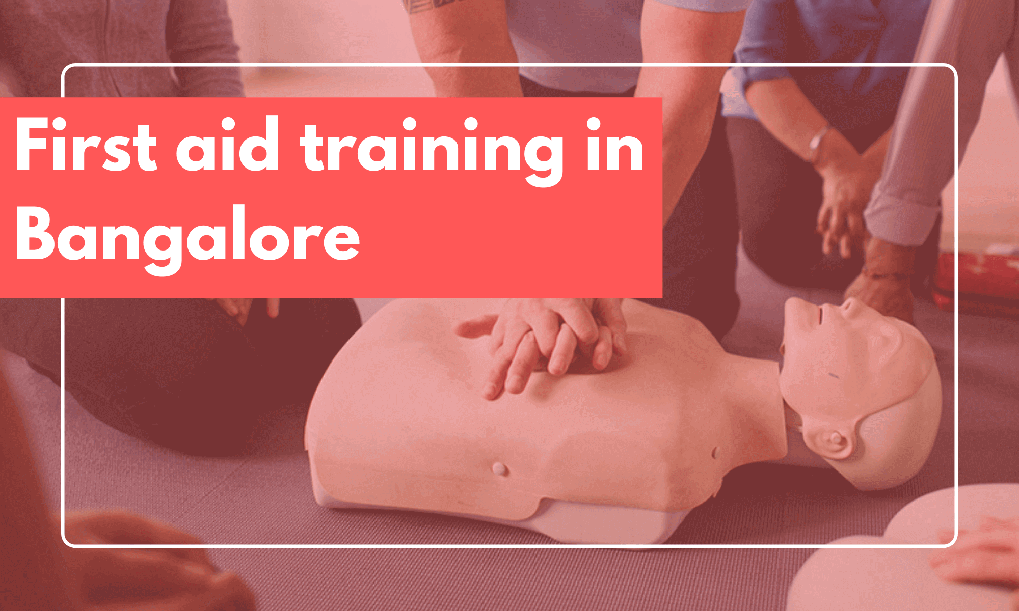 first aid training in bangalore