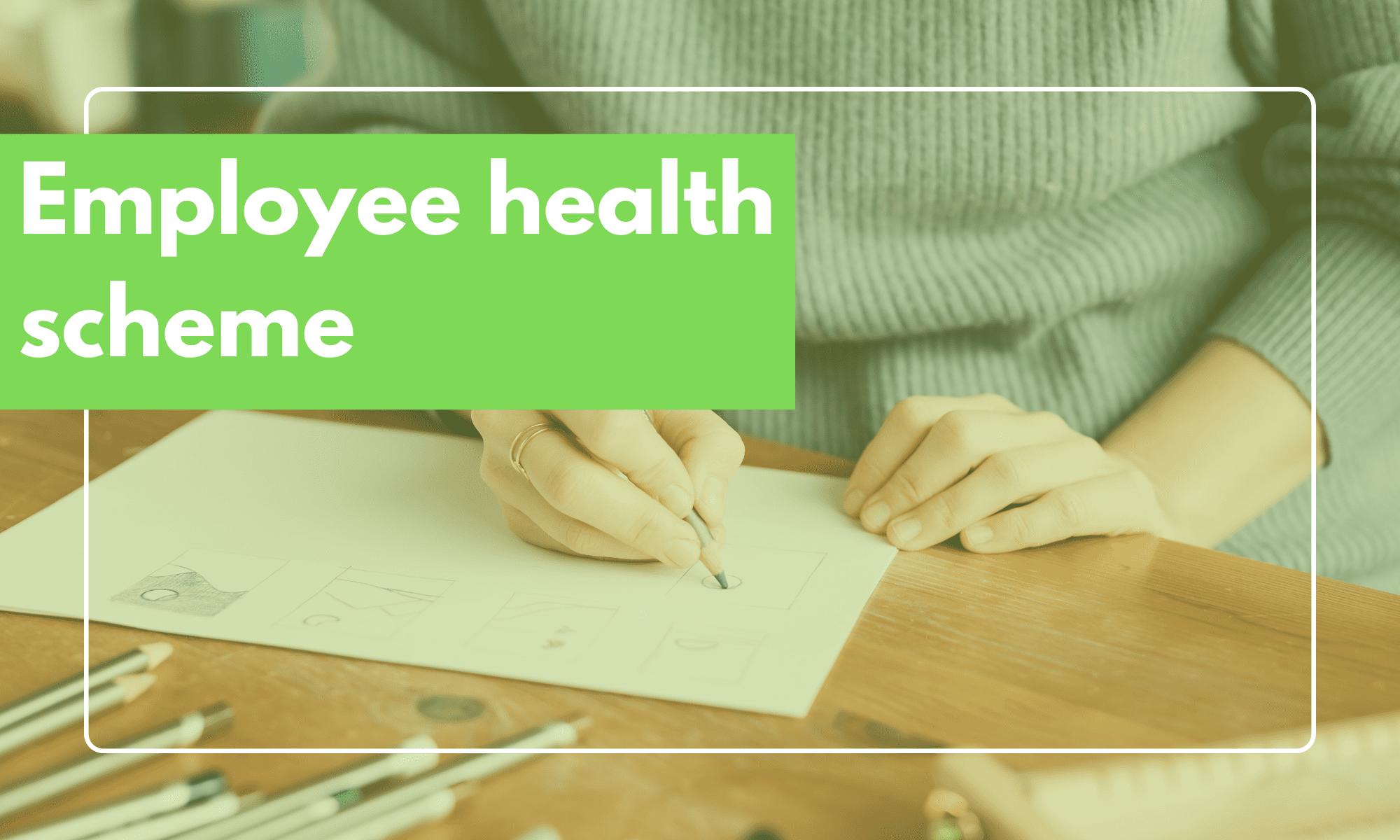 employee health scheme