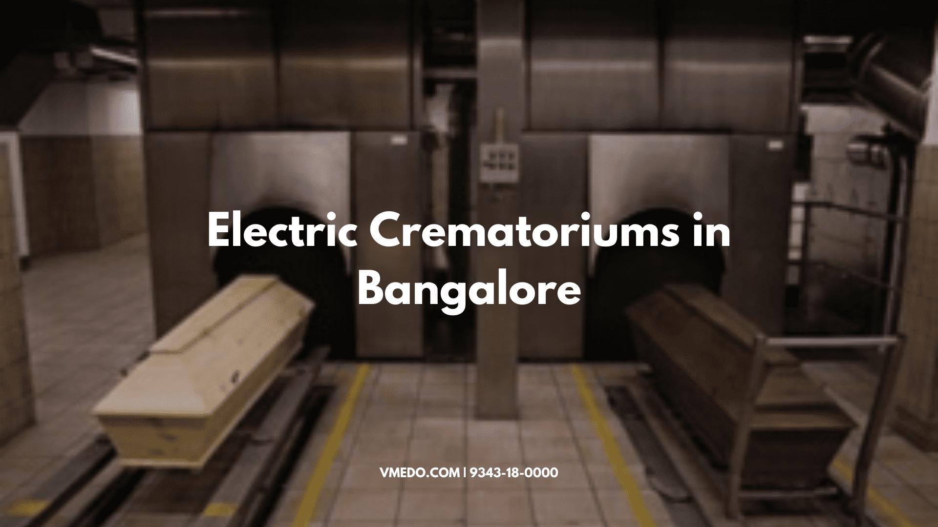 Electric Crematoriums in Bangalore