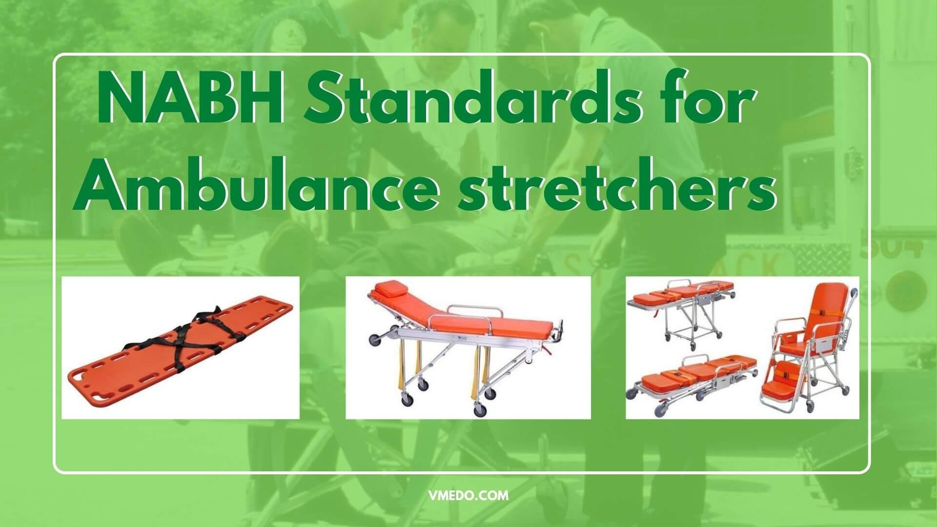 NABH Standards for ambulance stretcher
