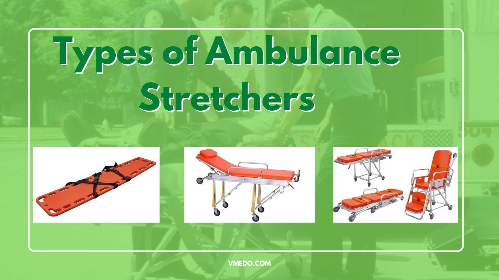 Types of ambulance stretchers